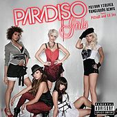 Patron Tequila (Vanguards Remix) by Paradiso Girls