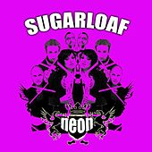 Play & Download Neon by Sugarloaf | Napster