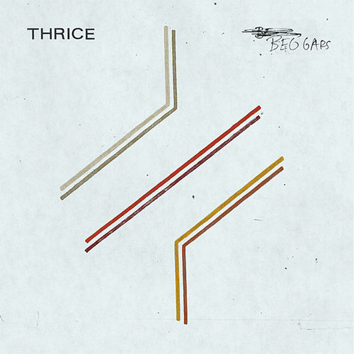 Play & Download Beggars by Thrice | Napster