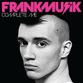 Complete Me by FrankMusik