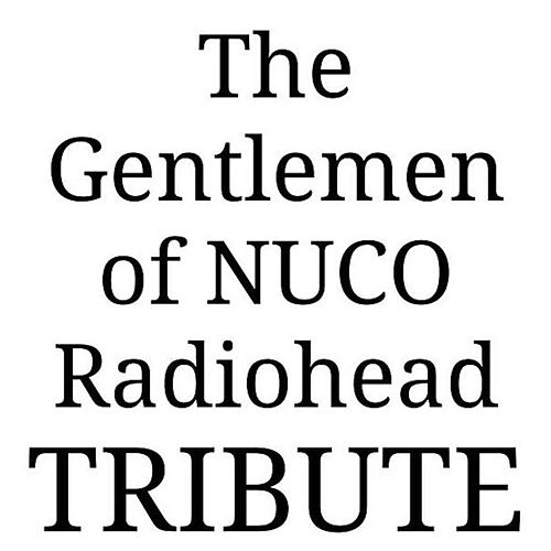 Play & Download Radiohead's Ok Computer by The Gentlemen of Nuco | Napster