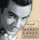Play & Download Serenade - A Mario Lanza Songbook by Various Artists | Napster