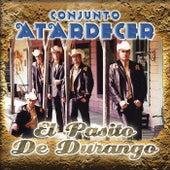 El Pasito De Durango by Conjunto Atardecer