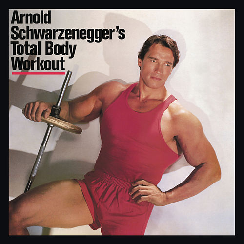 Total Body Workout by Arnold Schwarzenegger