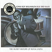 Bluebird Blues: 25 Original Hits By The King Of... by Sonny Boy Williamson