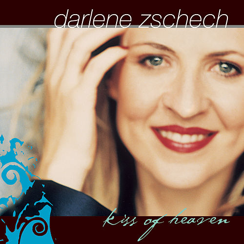 Play & Download Kiss Of Heaven by Darlene Zschech | Napster