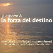 Play & Download Verdi: La Forza Del Destino by Maria Callas | Napster