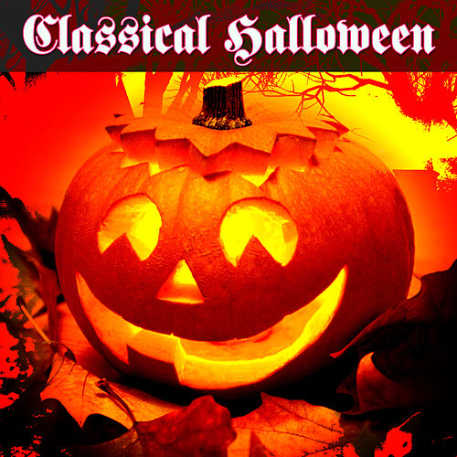 Play & Download Classical Halloween by Various Artists | Napster