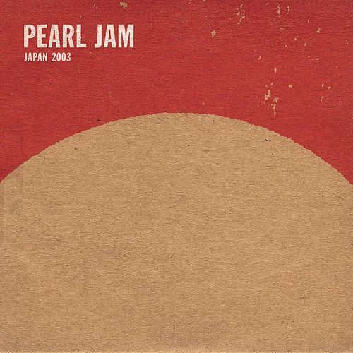 Mar 6 03 #15 Nagoya by Pearl Jam