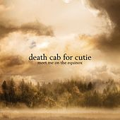 Meet Me On The Equinox von Death Cab For Cutie