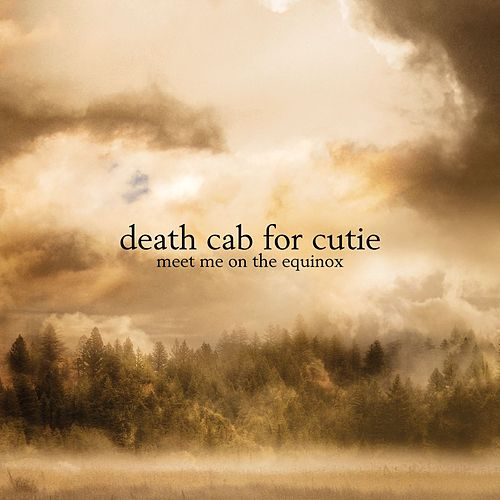 Play & Download Meet Me On The Equinox by Death Cab For Cutie | Napster