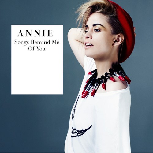 Play & Download Songs Remind Me Of You by Annie | Napster