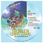 47. Two House Builders/The Sower by The Bible in Living Sound