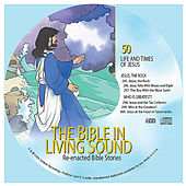 50. Jesus, the Rock/Who Is Greatest? by The Bible in Living Sound