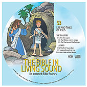 53. the Ten Lepers/Lazarus by The Bible in Living Sound