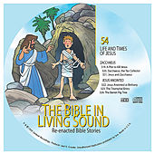 54. Zacchaeus/Jesus Anointed by The Bible in Living Sound