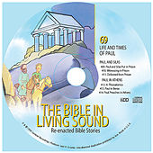 69. Paul and Silas/Paul in Athens by The Bible in Living Sound