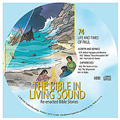 74. Agrippa and Bernice/Shipwrecked by The Bible in Living Sound