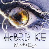 Play & Download Mind's Eye by Hybrid Ice | Napster