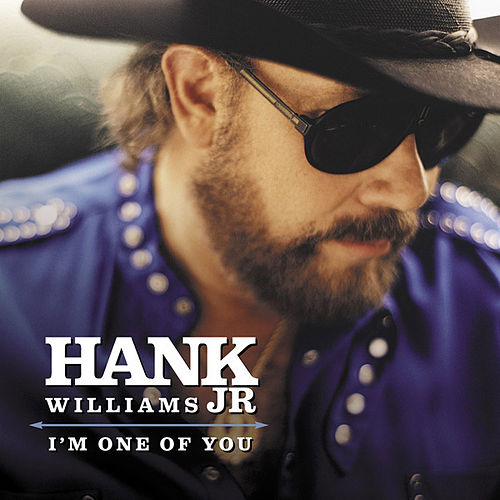 Play & Download I'm One Of You by Hank Williams, Jr. | Napster