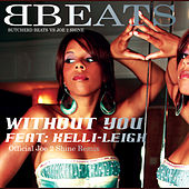Without You by Butcherd Beats