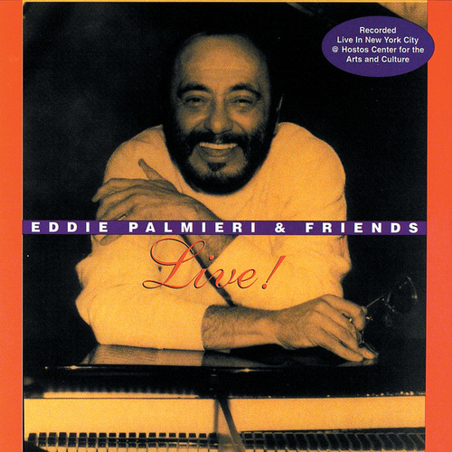 Play & Download Live! by Eddie Palmieri | Napster