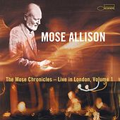 The Mose Chronicles: Live Vol. 1. von Mose Allison