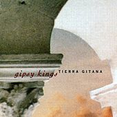 Tierra Gitana by Gipsy Kings