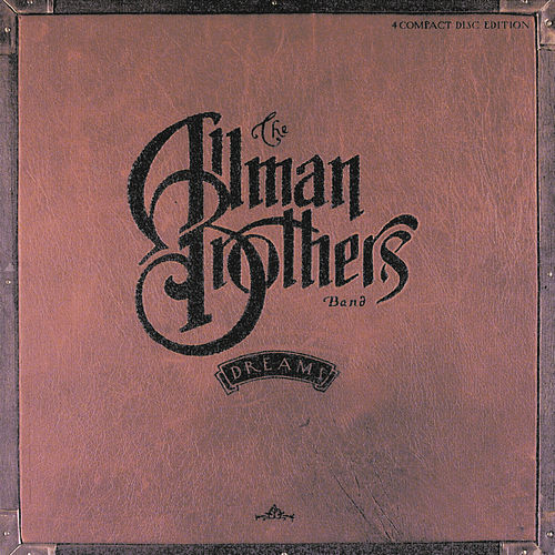 Dreams by The Allman Brothers Band