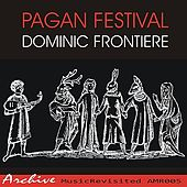 Pagan Festival by Dominic Frontiere