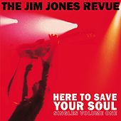 Play & Download Here to Save Your Soul by The Jim Jones Revue | Napster