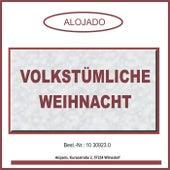 Play & Download Volkstümliche Weihnacht by Various Artists | Napster