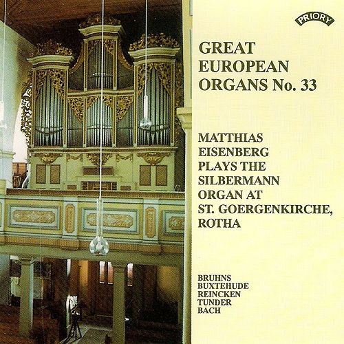 Play & Download Great European Organs No.33: St Georgenkirche, Rotha by Matthias Eisenberg | Napster