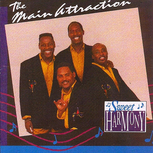 Play & Download Sweet Harmony by The Main Attraction | Napster