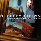 Play & Download Shelly Scown with the Paul Grabowski Angel by Shelly Scown | Napster