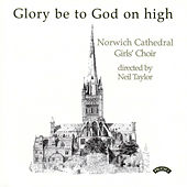 Music for the Eucharist by The Girls Choir of Norwich Cathedral, Neil Taylor, Simon Johnson