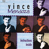 Instructions Inside by Vince Mendoza