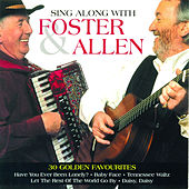 Sing Along With Foster & Allen by Mick Foster