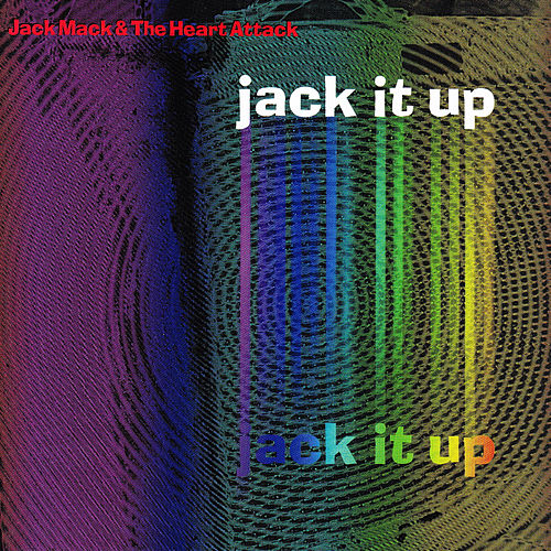 Jack It Up by Jack Mack
