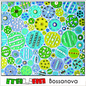 Play & Download Italian Bossanova by Various Artists | Napster