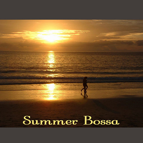 Play & Download Summer Bossa by Various Artists | Napster