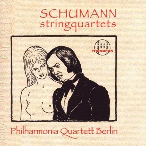 Robert Schumann: Streichquartette, op. 41 by Philharmonia Quartett Berlin