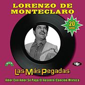 Play & Download Las Más Pegadas by Lorenzo De Monteclaro | Napster