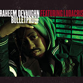 Play & Download Bulletproof by Raheem DeVaughn | Napster
