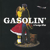 A Foreign Affair by Gasolin'