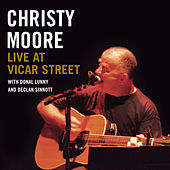 Live At Vicar St by Christy Moore