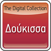 Play & Download The Digital Collection by Doukissa (Δούκισσα) | Napster