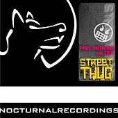 Play & Download Street Thug by Paul Anthony | Napster