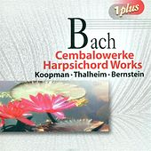 BACH, J. S.: Keyboard Music (Koopman, Berstein, Thalheim) by Various Artists