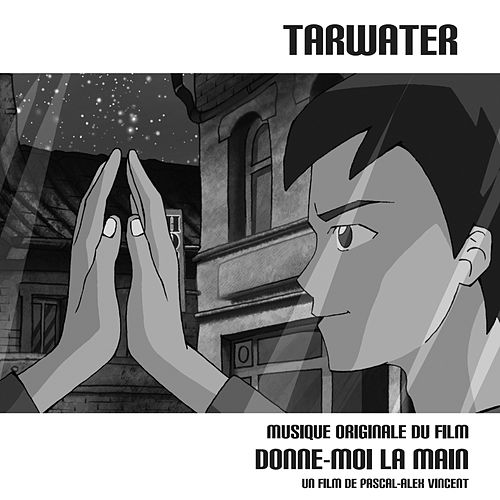 Play & Download Donne-Moi La Main by Tarwater | Napster